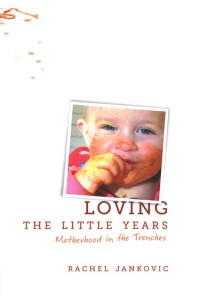 book cover for Loving the Little Years